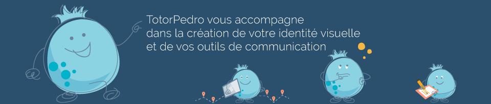 TotorPedro vous accompagne dans la création de votre identité visuelle et de vos outils de communication